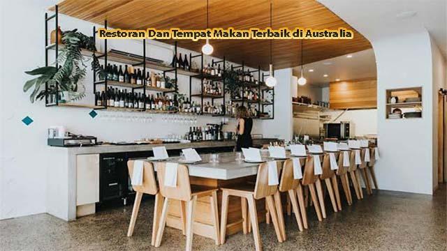 Restoran Dan Tempat Makan Terbaik di Australia