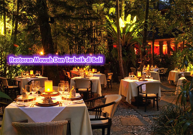 Restoran Mewah Dan Terbaik di Bali
