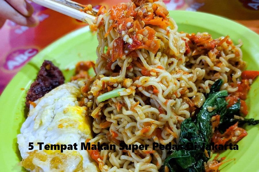 5 Tempat Makan Super Pedas Di Jakarta