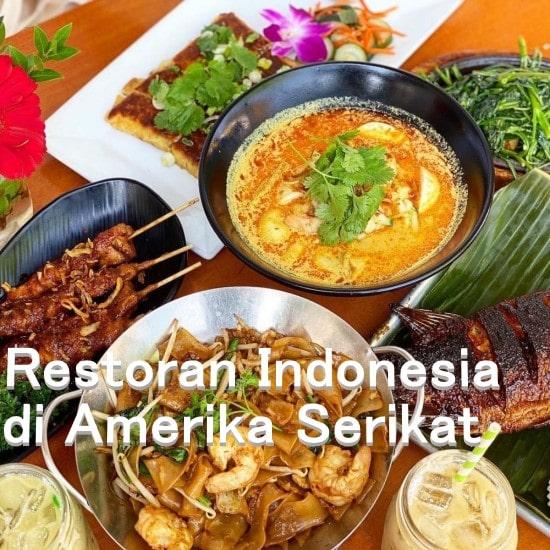 Restoran Indonesia Terkenal di Amerika Serikat